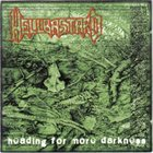 HELLBASTARD Heading for More Darkness album cover