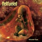 HELLFUELED Volume One album cover