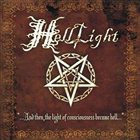 HELLLIGHT …And Then, The Light of Consciousness Became Hell… album cover