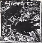 HIATUS Disarm All Pigs Now! / Police Riot album cover