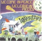 HOLIER THAN THOU? We Come In Peace, We Leave In Pieces album cover