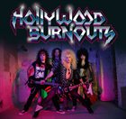 HOLLYWOOD BURNOUTS Hollywood Burnouts album cover