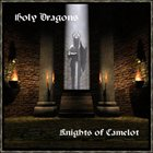 HOLY DRAGONS Knights of Camelot album cover