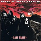 HOLY SOLDIER Last Train album cover