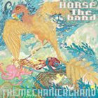 HORSE THE BAND The Mechanical Hand album cover