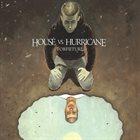 HOUSE VS. HURRICANE Forfeiture album cover