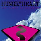 HUNGRYHEART One Ticket To Paradise album cover