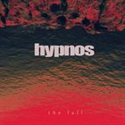 HYPNOS The Fall album cover