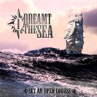I DREAMT THE SEA Set An Open Course album cover