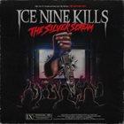 ICE NINE KILLS The Silver Scream album cover