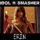 IDOL SMASHER Erin album cover
