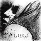 ILENKUS The Crossing album cover