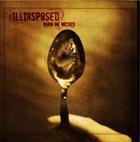 ILLDISPOSED Burn Me Wicked album cover
