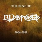 ILLDISPOSED The Best Of Illdisposed 2004 - 2011 album cover