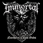 IMMORTAL — Northern Chaos Gods album cover