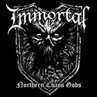 IMMORTAL Northern Chaos Gods album cover