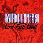 IMPELLITTERI Live! Fast! Loud!: Live in Japan '95 and '96 album cover