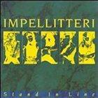 IMPELLITTERI Stand in Line album cover