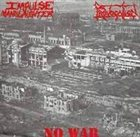 IMPULSE MANSLAUGHTER No War album cover