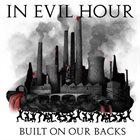 IN EVIL HOUR Built On Our Backs album cover
