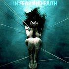 IN FEAR AND FAITH In Fear And Faith album cover