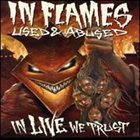 IN FLAMES Used & Abused... In Live We Trust album cover