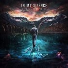 IN MY SILENCE A World Gone Quiet album cover
