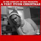 IN THE COMPANY OF MEN A Very ITCOM Christmas album cover