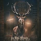IN THE WOODS... Cease the Day album cover