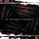 IN TWILIGHT'S EMBRACE In Twilight's Embrace album cover