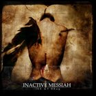 INACTIVE MESSIAH Be My Drug album cover