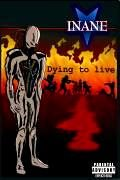INANE Dying To Live album cover