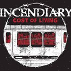 INCENDIARY Cost of Living album cover