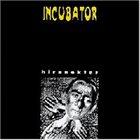 INCUBATOR Hirnnektar album cover