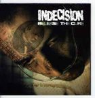 INDECISION Release The Cure album cover