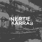INERTIE Inertie / Karras album cover