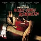 INFECTED BRAIN Blood-Soaked Retrobution album cover