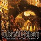 INFERNÄL MÄJESTY Nigrescent Years of Chaos album cover