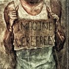 INSANE HUMAN RESORT Imagine We Are Free album cover