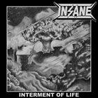 INSANE (SW) Interment Of Life album cover