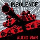 INSOLENCE Audio War album cover