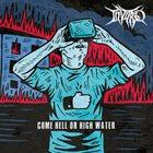 INVITRO Come Hell Or High Water album cover