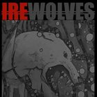 IRE WOLVES Reign Of Seasons album cover