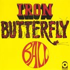 IRON BUTTERFLY Ball album cover
