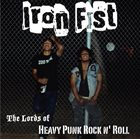 IRON FIST Lords Of Heavy Punk Rock n Roll album cover