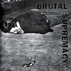IRON LUNG Brutal Supremacy album cover