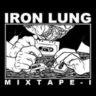 IRON LUNG Iron Lung Mixtape I album cover