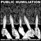 IRON LUNG Public Humiliation album cover