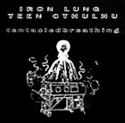 IRON LUNG Tentacled Breathing album cover