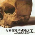 IRON MONKEY Ruined by Idiots: Live and Unleashed album cover